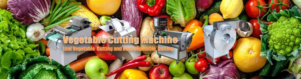 Banner03-Vegetable-Cutting-Machine-Manufacture-Supplier